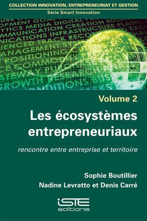 Les écosystèmes entrepreneuriaux, rencontre entre entreprises et territoire, Londres, Editions ISTE, 2015. Version anglaise, Entrepreneurial ecosystems, Wiley, 2016.